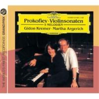ギドン・クレーメル/マルタ・アルゲリッチ プロコフィエフ:ヴァイオリン・ソナタ第1・2番、他