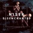 Niser Disenchanted