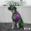 YVNG DOGG PRIVATE