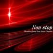 Chopittoグループ/ラブチョピット~たかめ~ Non stop (feat. ラブチョピット ~たかめ~)