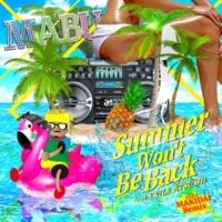 MABU Summer Won't Be Back feat. EXILE ATSUSHI ~EXILE MAKIDAI Remix~