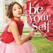 伊藤千晃 be yourself