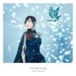高垣 彩陽 Lasting Song