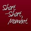 Short-Short,Moment ぐるぐる廻る