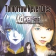 Adverse Tomorrow Never Dies