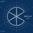CIX HELLO Chapter 1: Hello, Stranger