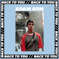 Adam Rom Back To You