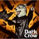 MAN WITH A MISSION Dark Crow