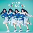 TEAM SHACHI Rocket Queen feat. MCU / Rock Away