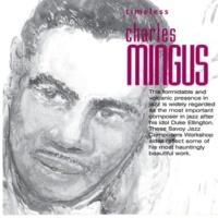 チャールス・ミンガス Timeless: Charles Mingus
