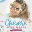 Aline Barros Chevere (Playback)
