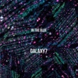Galaxy7 in the blue (Deluxe Edition)