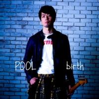 POOL birth