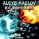 Alexei Maslov Ice and Flames
