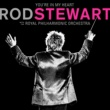 Rod Stewart I Was Only Joking (with The Royal Philharmonic Orchestra)