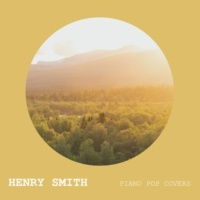 Henry Smith Piano Pop Covers