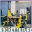 はちみつロケット ROCKET FUTURE