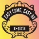 E-girls Easy come, Easy go
