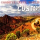 Custard Goodbye Cruel World: The Best of Custard