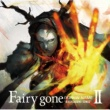 "(K)NoW_NAME TVアニメ「Fairy gone フェアリーゴーン」挿入歌アルバム『Fairy gone ""BACKGROUND SONGS""II』"