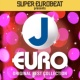 V.A. SUPER EUROBEAT presents J-EURO ORIGINAL BEST COLLECTION