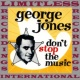 George Jones Don't Stop The Music (HQ Remastered Version)