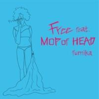 fumika Free feat. MOP of HEAD