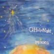 MIKKO O Holy Night