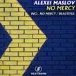 Alexei Maslov No Mercy