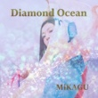 MiKAGU Diamond Ocean