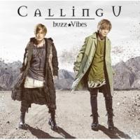 buzz★Vibes Calling U