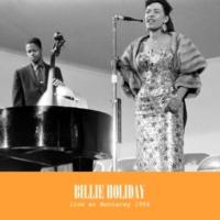 Billie Holiday At Monterey 1958