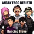 ANGRY FROG REBIRTH in my head