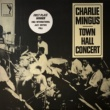 Charles Mingus The Town Hall Concert
