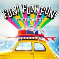ヴァリアス・アーティスト FUN! FUN! FUN! -The Best  Drive Hits-