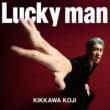 吉川晃司 Lucky man
