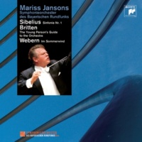 Mariss Jansons Sibelius: Symphony No. 1, Britten: The Young Person's Guide to the Orchestra, Webern: Im Sommerwind