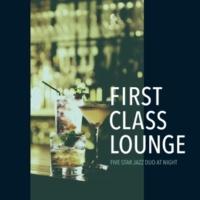 Cafe lounge Jazz First Class Lounge ~大人の夜の贅沢Jazz Lounge~