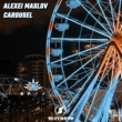 Alexei Maslov Carousel