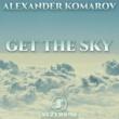Alexander Komarov Get the Sky