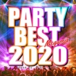 PARTY SOUND PARTY BEST 2020 Megamix mixed by PARTY SOUND