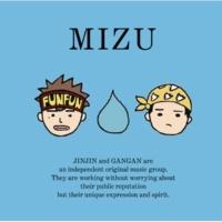 MIZU MIZU