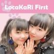 LocaKaRi LocaKaRi First
