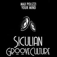 Max Polizzi Your Mind