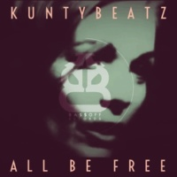 KuntyBeatz All Be Free (Nu-Disco Mix)