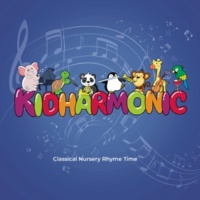 Kidharmonic Classical Nursery Rhyme Time, Vol. 6