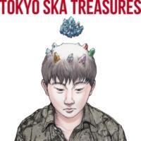 東京スカパラダイスオーケストラ TOKYO SKA TREASURES ~ベスト・オブ・東京スカパラダイスオーケストラ~