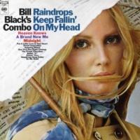 Bill Black's Combo Raindrops Keep Fallin' On My Head