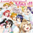 μ's A song for You! You? You!!