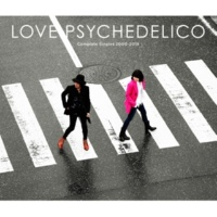 LOVE PSYCHEDELICO Complete Singles 2000-2019